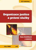 Ilona Schelleová a kolektiv Organizace justice a právní služby