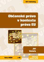 Jiří Večeřa Občanské právo v kontextu práva EU