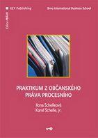 Ilona Schelleová, Karel Schelle, jr. Praktikum z občanského práva procesního