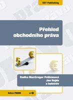 Radka MacGregor Pelikánová, Jan Hejda a kolektiv Přehled obchodního práva