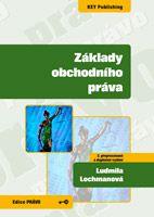 Ludmila Lochmanová Základy obchodního práva - 2. vydání