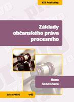 Ilona Schelleová Základy občanského práva procesního