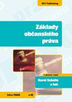 Karel Schelle a kolektiv Základy občanského práva - 4. vydání