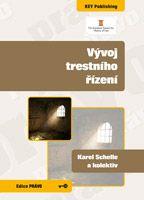 Karel Schelle a kolektiv Vývoj trestního řízení