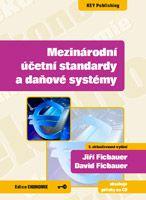 Jiří Ficbauer, David Ficbauer Mezinárodní účetní standardy a daňové systémy - 5. vydání