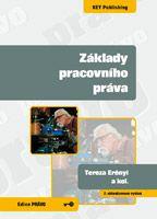 Tereza Erényi a kolektiv Základy pracovního práva - 2. vydání