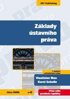 Vlastislav Man, Karel Schelle Základy ústavního práva - 5. vydání