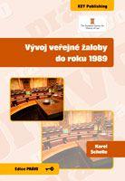 Karel Schelle  Vývoj veřejné žaloby do roku 1989