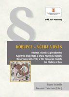 Jaromír Tauchen, Karel Schelle (Eds.) KORUPCE - VČERA A DNES