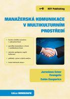 Jaroslava Ester Evangelu, Zalán Gasparics Manažerská komunikace v multikulturním prostředí