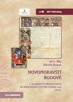 Jiří L. Bílý, Zdeněk Kašpar Novomoravští rodové. I. olomoučtí protestanté ve zmocňovací listině z roku 1610. Část II.