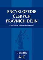 Karel Schelle, Jaromír Tauchen (eds.) Encyklopedie českých právních dějin, I.svazekA-Č