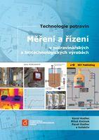 Karel Kadlec, Miloš Kmínek, Pavel Kadlec a kolektiv Měření a řízení v potravinářských a biotechnologických výrobách