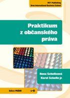 Ilona Schelleová, Karel Schelle, jr. Praktikum z občanského práva