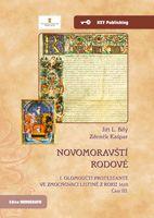 Jiří L. Bílý, Zdeněk Kašpar Novomoravští rodové. I. olomoučtí protestanté ve zmocňovací listině z roku 1610. Část III.