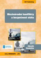 Zdeněk Koudelka Mezinárodní konflikty a bezpečnost státu