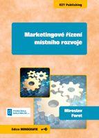 Miroslav Foret Marketingové řízení místního rozvoje