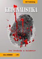 Ivo Svoboda a kolektiv Kriminalistika