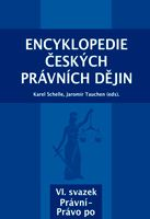 Karel Schelle, Jaromír Tauchen (eds.) Encyklopedie českých právních dějin, VI.svazekPrávní-Právo po