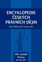 Karel Schelle, Jaromír Tauchen (eds.) Encyklopedie českých právních dějin, VIII.svazekProcesy (do roku 1949)