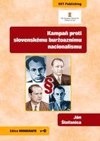 Ján Štefanica Kampaň proti slovenskému buržoaznímu nacionalismu