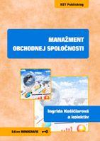 Ingrida Košičiarová a kolektiv Manažment obchodnej spoločnosti