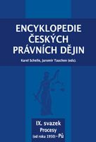 Karel Schelle, Jaromír Tauchen (eds.) Encyklopedie českých právních dějin, IX.svazekProcesy (od roku 1950) - Pů