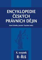 Karel Schelle, Jaromír Tauchen (eds.) Encyklopedie českých právních dějin, X.svazekR - Říš