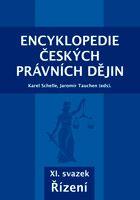 Karel Schelle, Jaromír Tauchen (eds.) Encyklopedie českých právních dějin, XI.svazekŘízení