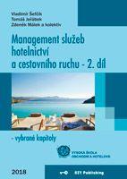 Vladimír Šefčík, Tomáš Jeřábek, Zdeněk Málek a kolektiv Management služeb hotelnictví a cestovního ruchu - 2. díl - vybrané kapitoly