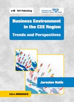 Jaroslav Halík Business Environment in the CEE Region. Trends and Perspectives