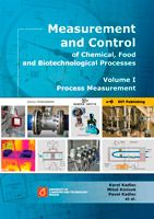 Karel Kadlec, Miloš Kmínek, Pavel Kadlec a kolektiv Measurement and Control of Chemical, Food and Biotechnological Processes - Volume I Process Measurement