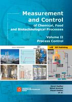 Karel Kadlec, Miloš Kmínek, Pavel Kadlec a kolektiv Measurement and Control of Chemical, Food and Biotechnological Processes - Volume II Process Control