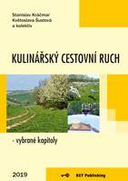 Stanislav Kráčmar, Květoslava Šustová a kolektiv Kulinářský cestovní ruch - vybrané kapitoly