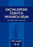 Karel Schelle, Jaromír Tauchen (eds.) Encyklopedie českých právních dějin, XIX.svazekU - Ú