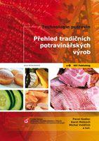Pavel Kadlec, Karel Melzoch, Michal Voldřich a kolektiv Přehled tradičních potravinářských výrob - elektronická verze (pdf soubor)
