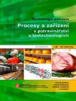 Pavel Kadlec, Karel Melzoch, Michal Voldřich a kolektiv Procesy a zařízení v potravinářství a biotechnologiích - elektronická verze (pdf soubor)
