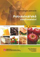 Jana Dostálová, Pavel Kadlec a kolektiv Potravinářské zbožíznalství - elektronická verze (pdf soubor)