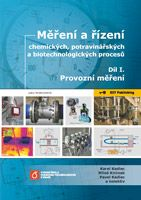 Karel Kadlec, Miloš Kmínek, Pavel Kadlec a kolektiv Měření a řízení chemických, potravinářských a biotechnologických procesů - Díl I. Provozní měření - elektronická verze (pdf soubor)