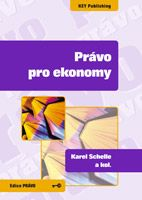 Karel Schelle a kol. Právo pro ekonomy