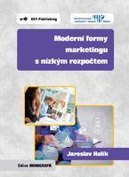 Jaroslav Halík Moderní formy marketingu s nízkým rozpočtem
