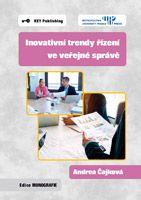 Andrea Čajková Inovativní trendy řízení ve veřejné správě