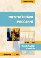 Marek Fryšták a kolektiv Trestní právo procesní - 2. vydání