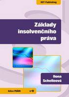 Ilona Schelleová Základy insolvenčního práva
